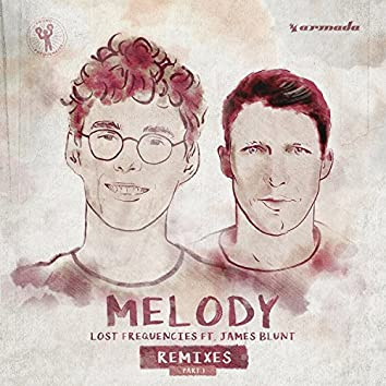 Melody (feat. James Blunt) [Remixes, Pt. 1]