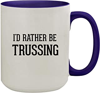 I'd Rather Be TRUSSING - 15oz Colored Inner & Handle Ceramic Coffee Mug, Deep Purple