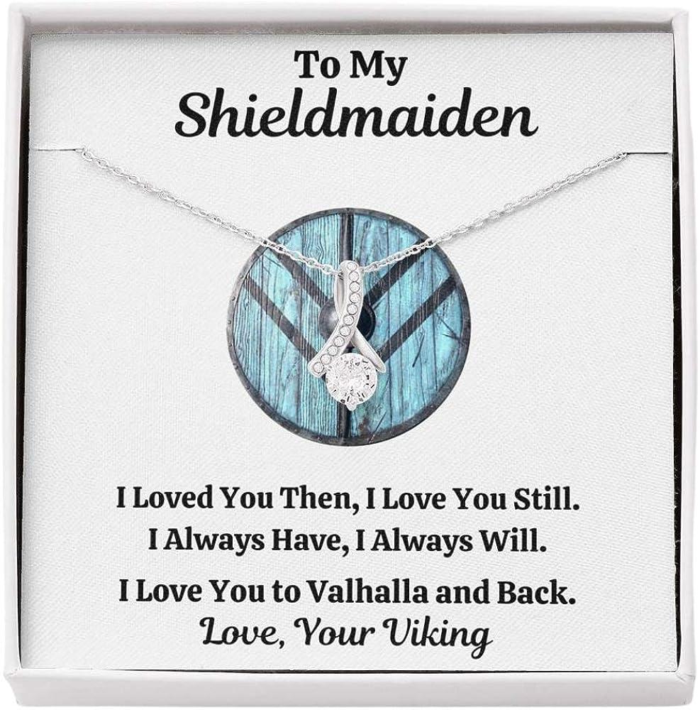 To My Shieldmaiden