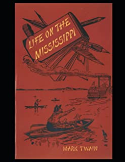 Life On The Mississippi Annotated