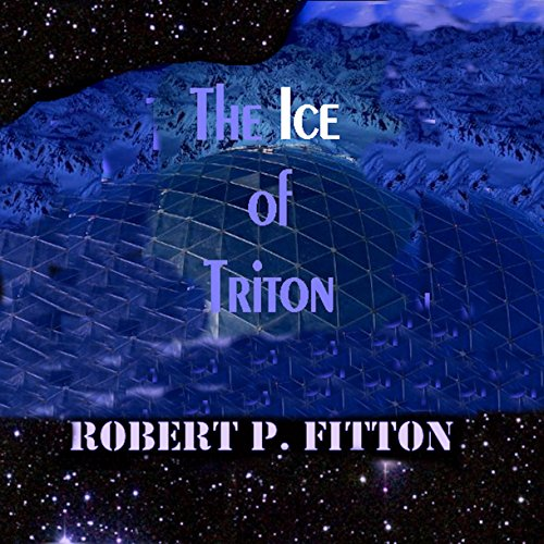 The Ice of Triton: Harry Cobb Series audiobook cover art