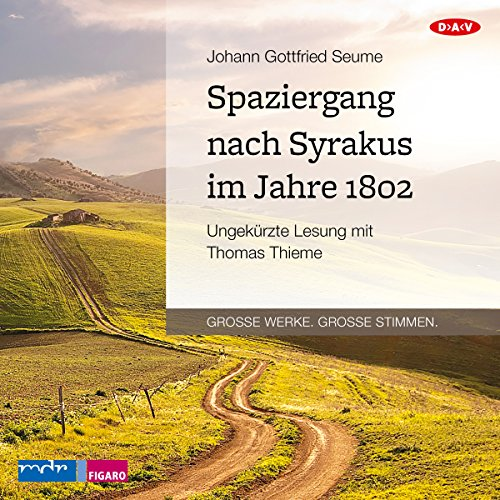 Spaziergang nach Syrakus im Jahre 1802                   By:                                                                                                                                 Johann Gottfried Seume                               Narrated by:                                                                                                                                 Thomas Thieme                      Length: 7 hrs and 9 mins     Not rated yet     Overall 0.0