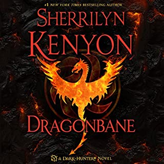 Dragonbane                   Written by:                                                                                                                                 Sherrilyn Kenyon                               Narrated by:                                                                                                                                 Holter Graham                      Length: 9 hrs and 11 mins     5 ratings     Overall 4.8