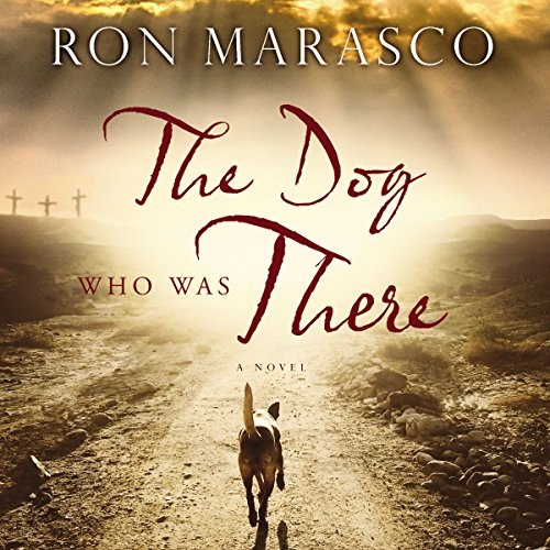 The Dog Who Was There audiobook cover art