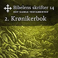 2. Krønikerbok (Bibel2011 – Bibelens skrifter 14 – Det Gamle Testamentet)'s image