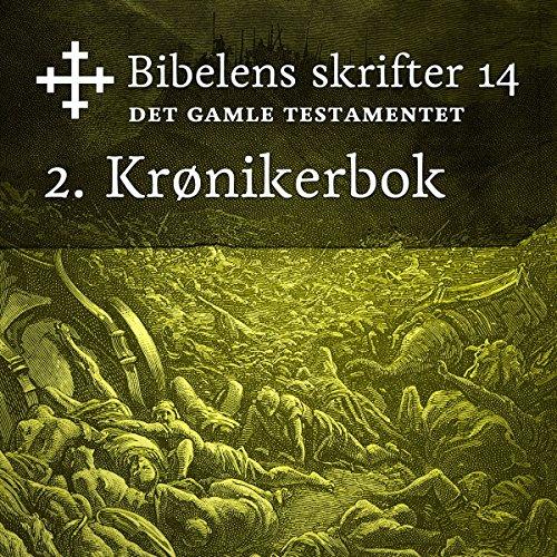 2. Krønikerbok (Bibel2011 - Bibelens skrifter 14 - Det Gamle Testamentet) cover art
