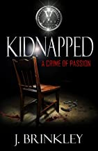 Kidnapped: A Crime Of Passion