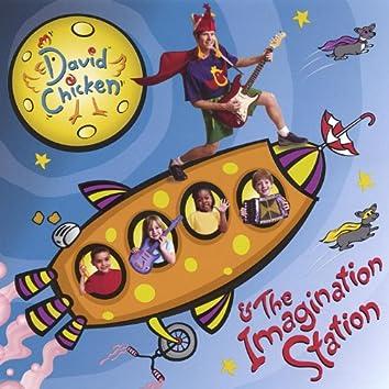 David Chicken & the Imagination Station