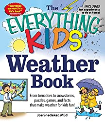 The Everything KIDS' Weather Book: From Tornadoes to Snowstorms, Puzzles, Games, and Facts That Make Weather for Kids Fun! (AFFILIATE)