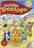 Treetops on holiday. Student s book. Per la 4ª classe elementare.