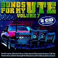 Vol. 7-Songs for My Ute
