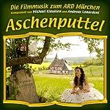 Aschenputtel (Die Filmmusik zum ARD Märchen)