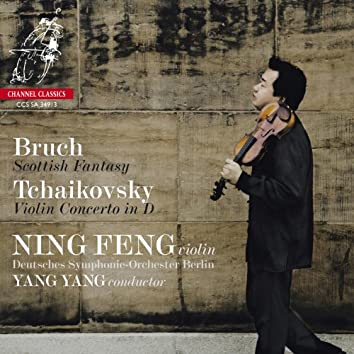 Bruch: Scottish Fantasy - Tchaikovsky: Violin Concerto