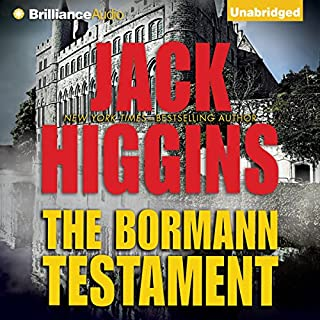 The Bormann Testament                   By:                                                                                                                                 Jack Higgins                               Narrated by:                                                                                                                                 Michael Page                      Length: 4 hrs and 17 mins     27 ratings     Overall 4.1
