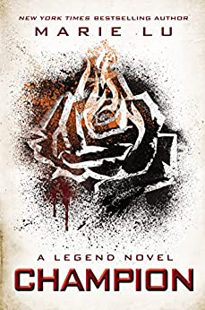 Champion (A Legend Novel, Book 3) by [Marie Lu]