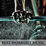 Best Workout Music: Songs for Fitness Class - Lose Weight, Get a Toned Body and Be Happy Now