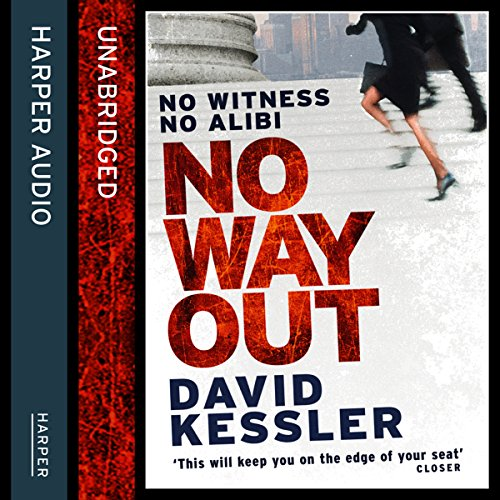 No Way Out                   By:                                                                                                                                 David Kessler                               Narrated by:                                                                                                                                 William Hope                      Length: 11 hrs and 53 mins     Not rated yet     Overall 0.0