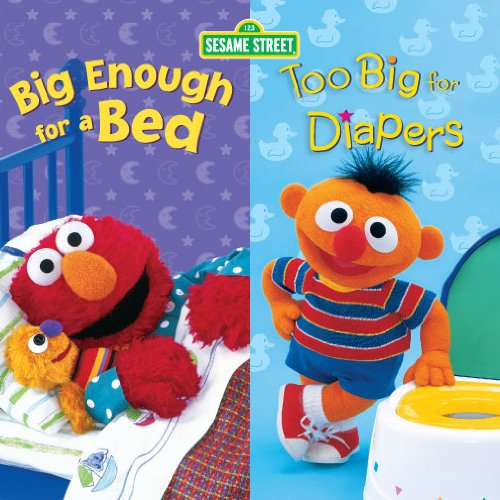Big Enough for a Bed and Too Big for Diapers (2 titles in 1) (Sesame Street) (English Edition)