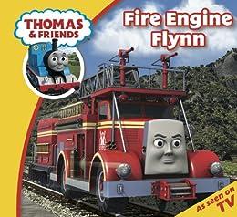 Thomas & Friends: Fire Engine Flynn (Thomas & Friends Story Time Book 1) by [Reverend W Awdry]