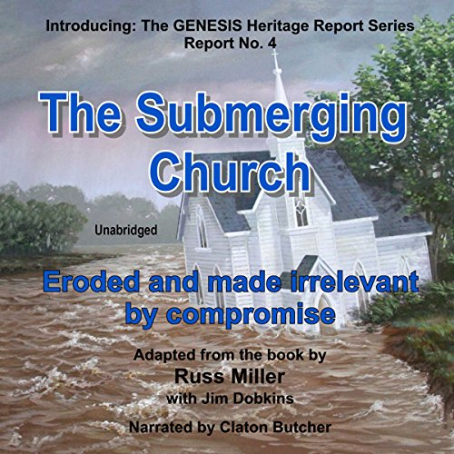 The Submerging Church: Eroded and Made Irrelevant by Compromise Titelbild