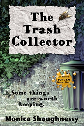 The Trash Collector: A Short Story