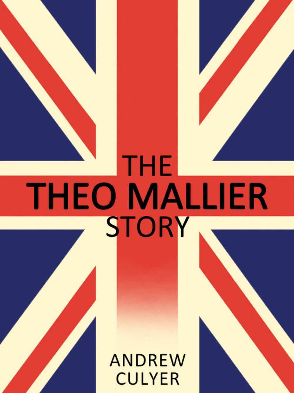 Image OfThe Theo Mallier Story (Political Fiction) (English Edition)