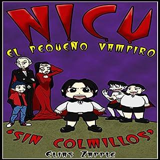 Nicu: El pequeño vampiro sin colmillos [Nicu: The Little Vampire Without Fangs] audiobook cover art