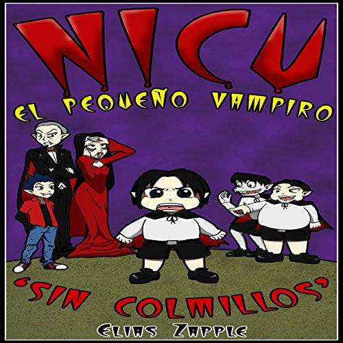 Nicu: El pequeño vampiro sin colmillos [Nicu: The Little Vampire Without Fangs] cover art