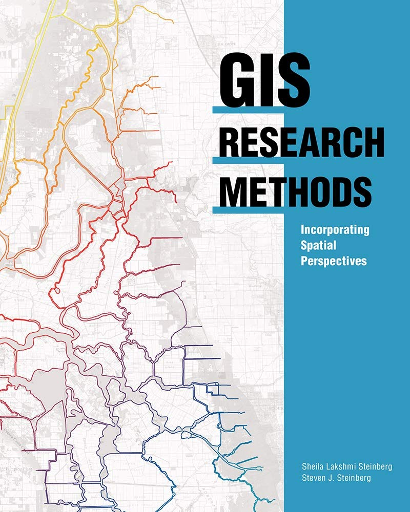 Download GIS Research Methods: Incorporating Spatial Perspectives 