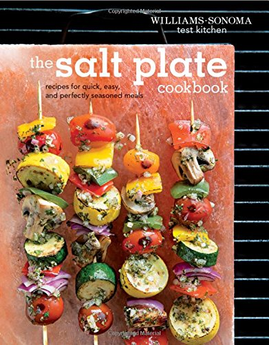 The Salt Plate Cookbook: Recipes for Quick, Easy, and Perfectly Seasoned Meals