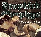 The Warriors Code - Dropkick Murphys