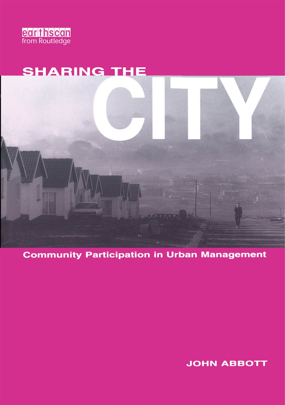 Sharing the City: Community Participation in Urban Management