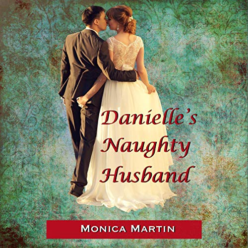 Danielle's Naughty Husband (An F/M Spanking Story) audiobook cover art