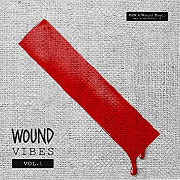 Wound Vibes Vol.1