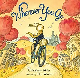 Wherever You Go by [Pat Zietlow Miller]