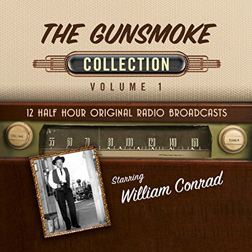 The Gunsmoke, Collection 1 audiobook cover art