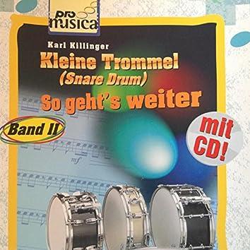 Kleine Trommel (Snare Drum) - So geht`s weiter