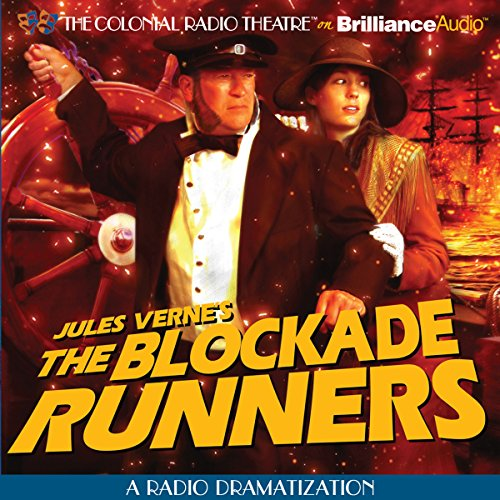 The Blockade Runners (Dramatized) cover art