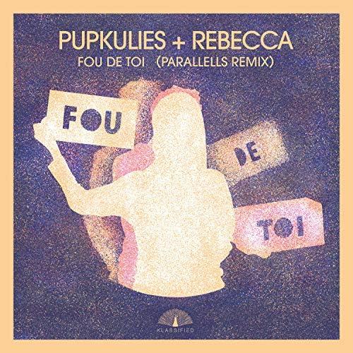 Pupkulies & Rebecca