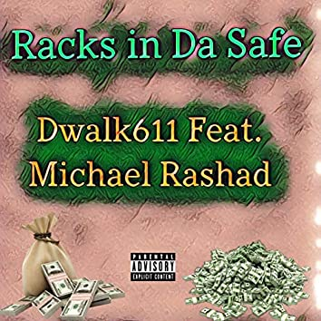 Racks in Da Safe (feat. Michael Rashad)