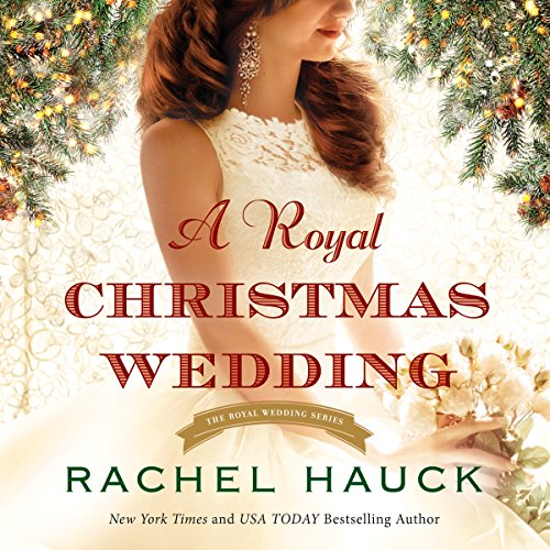 A Royal Christmas Wedding audiobook cover art