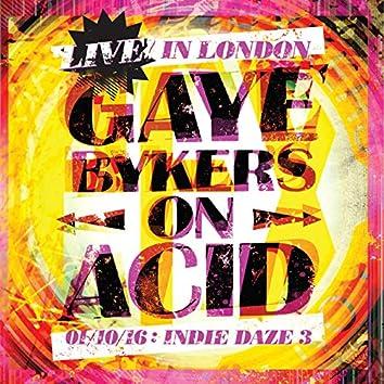 Live In London 01/10/16 Indie Daze 3 (Live)