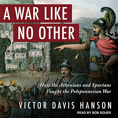 A War Like No Other Audiobook By Victor Davis Hanson cover art