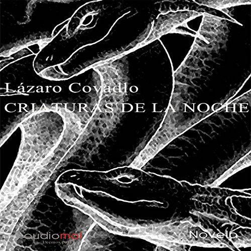 Criaturas de la noche [Creatures of the Night] audiobook cover art