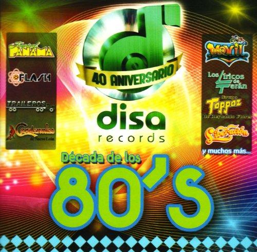 40 Aniversario Decada 80's