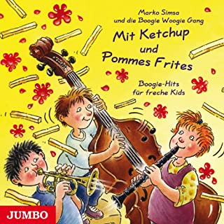 Mit Ketchup und Pommes Frites. Blues, Rock, Boogie, Rag, Jazz und Gospel Titelbild