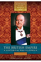 The British Empire: A Historical Encyclopedia [2 volumes] (Empires of the World) (English Edition) Kindle Ausgabe