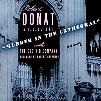 Eliot: Murder in the Cathedral