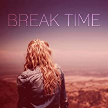Break Time – Relax Yourself With New Age Music, Slow Music, Happy Music, Instrumental Background Music, Happiness & Joy of Life