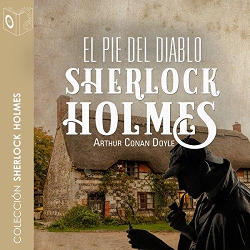 El pie del diablo [The Foot of the Devil] audiobook cover art